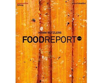 Food Report 2018: Gemüse ist das neue Fleisch